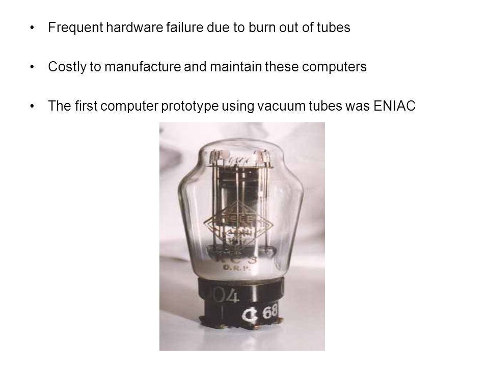 Frequent hardware failure due to burn out of tubes