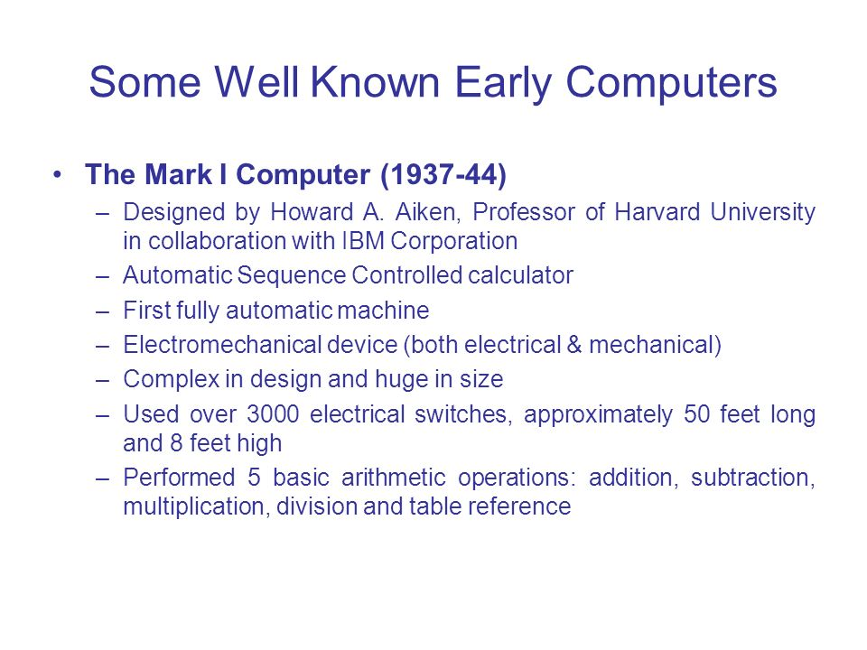 Some Well Known Early Computers