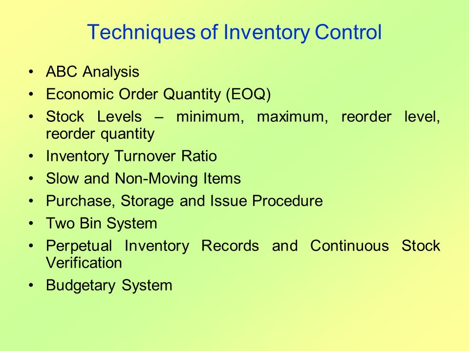 Techniques of Inventory Control