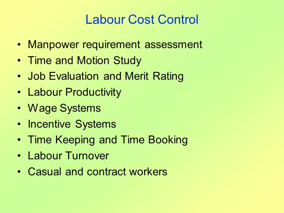Labour Cost Control Manpower requirement assessment