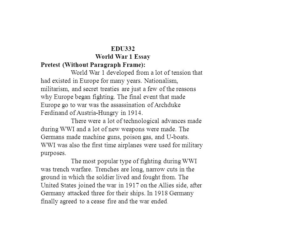 EDU332 World War 1 Essay. Pretest (Without Paragraph Frame):