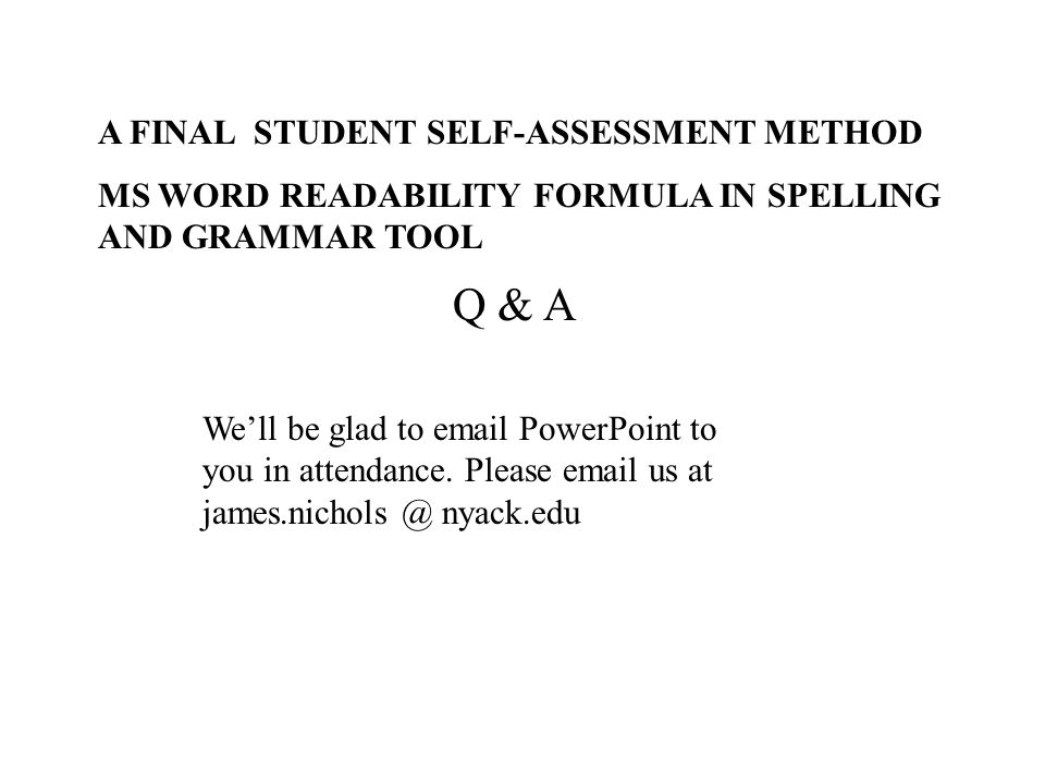 Q & A A FINAL STUDENT SELF-ASSESSMENT METHOD