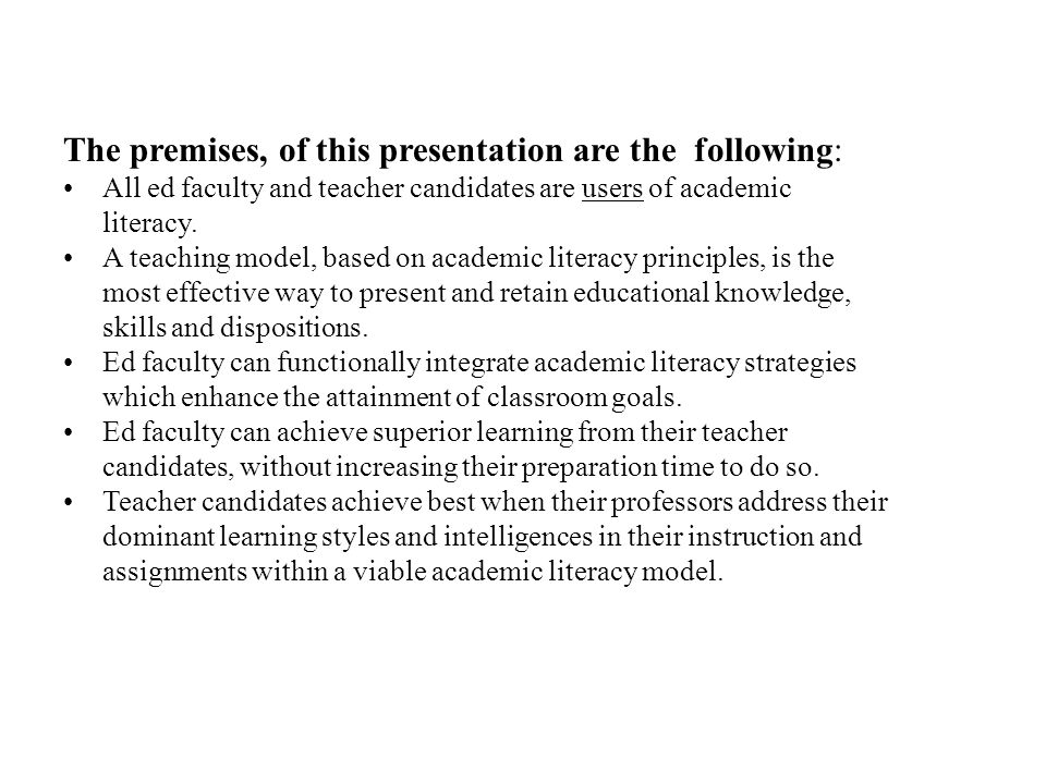 The premises, of this presentation are the following: