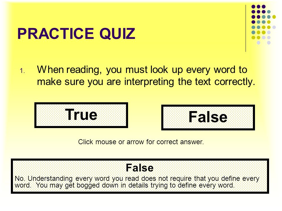 True False PRACTICE QUIZ False