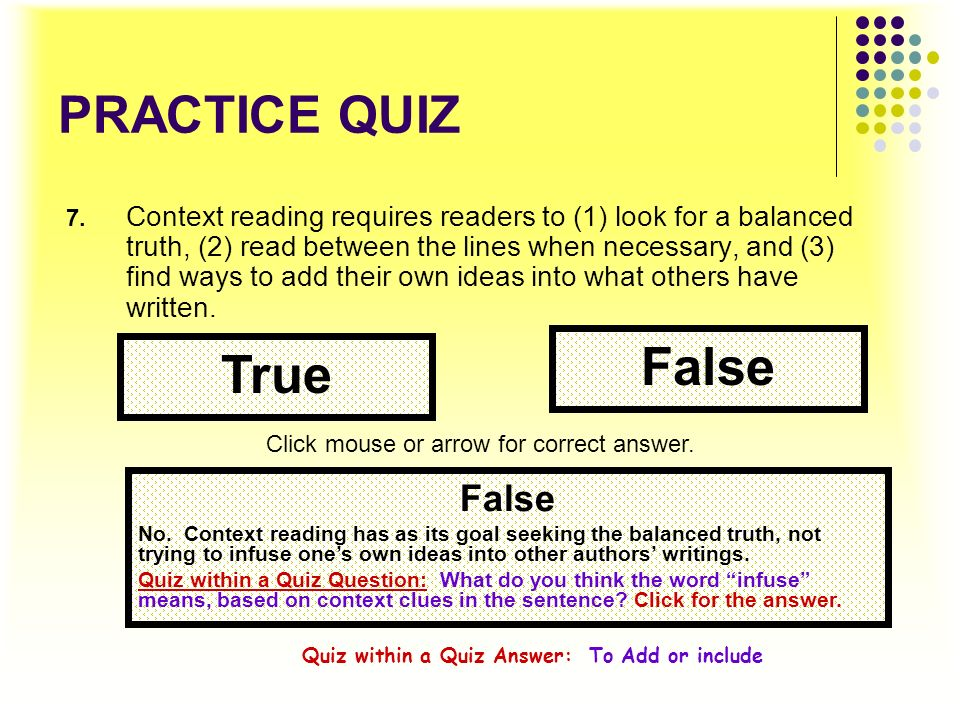 Quiz within a Quiz Answer: To Add or include