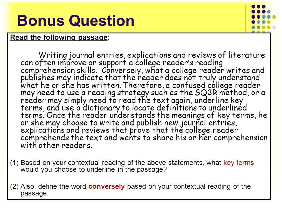 Bonus Question Read the following passage:
