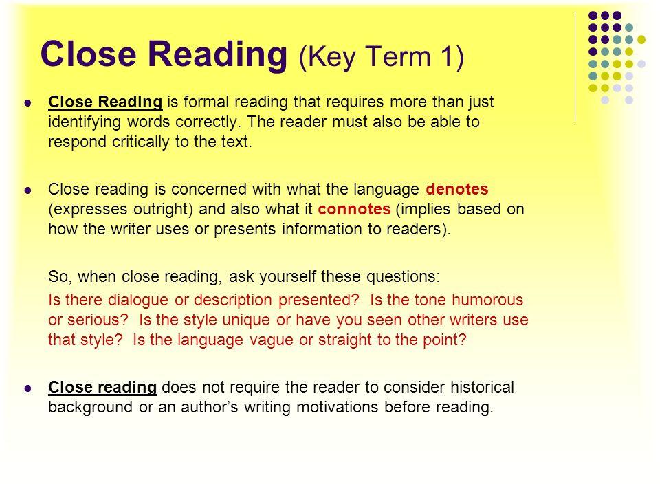 Close Reading (Key Term 1)