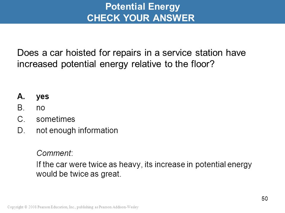 Potential Energy CHECK YOUR ANSWER