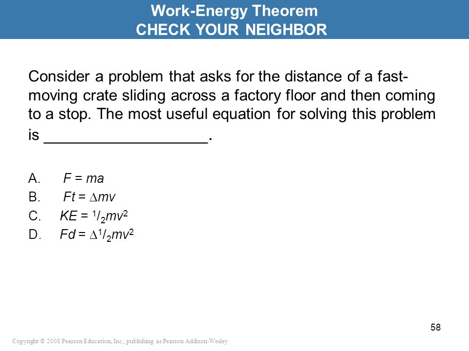 Work-Energy Theorem CHECK YOUR NEIGHBOR