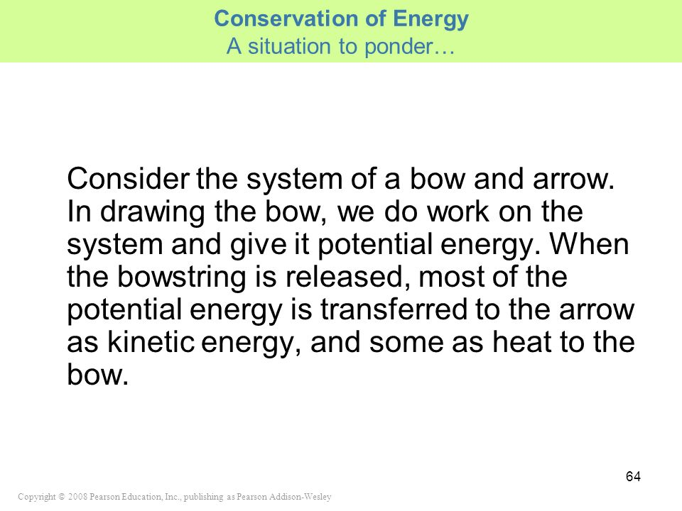 Conservation of Energy A situation to ponder…