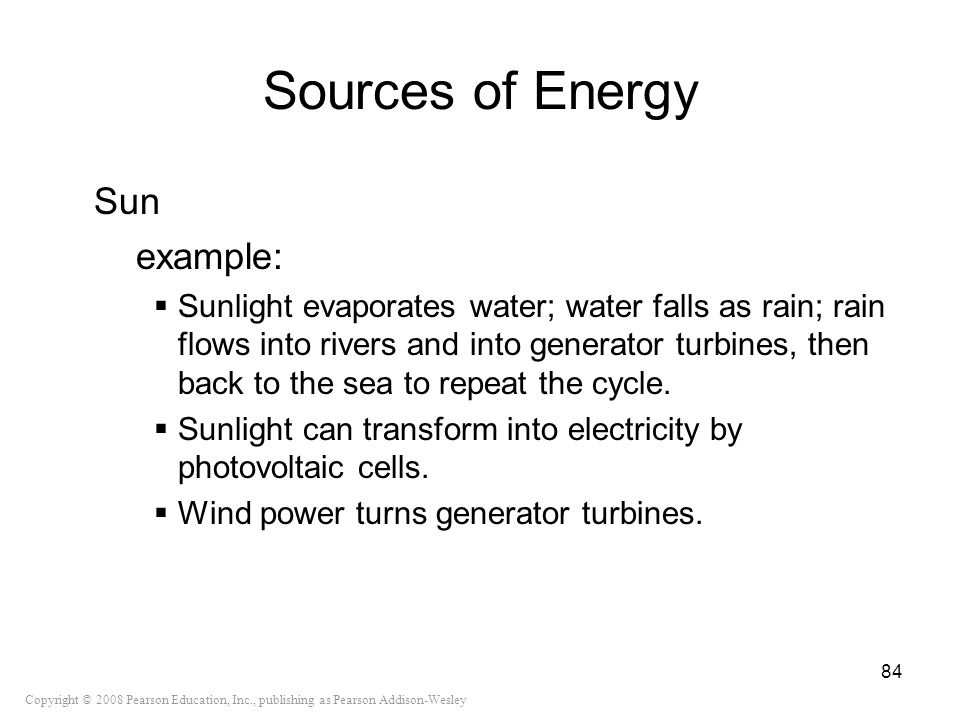 Sources of Energy Sun example: