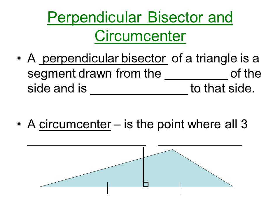 Perpendicular Bisector and Circumcenter