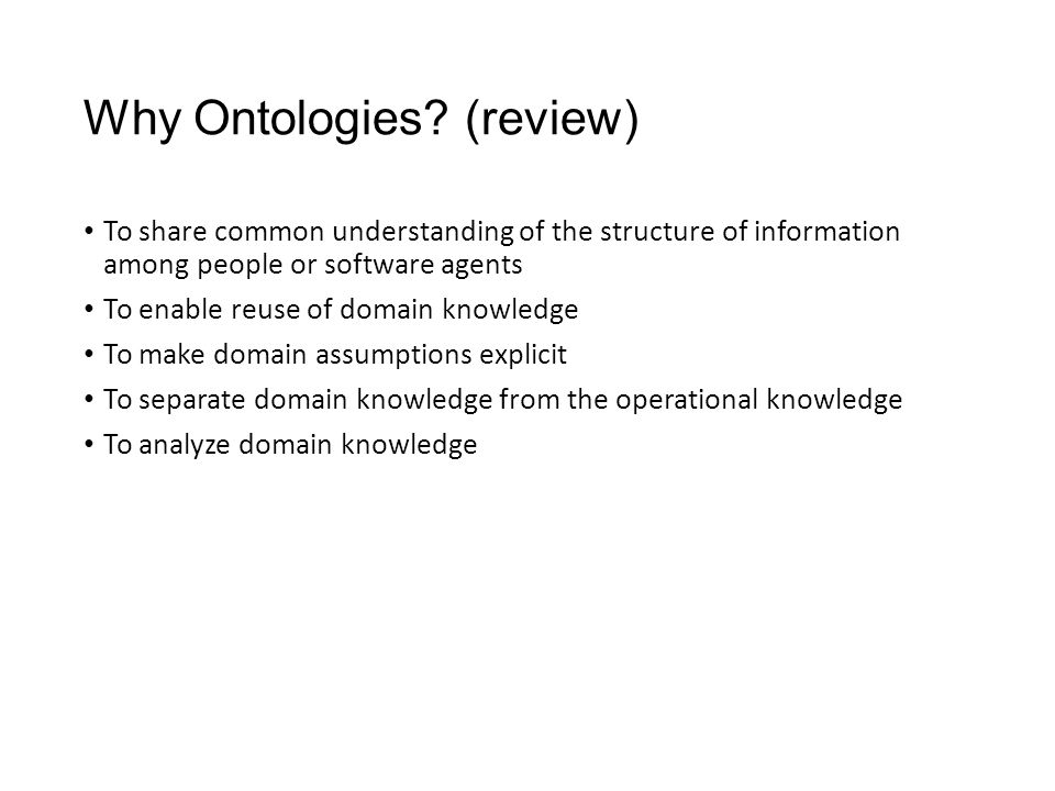 Why Ontologies (review)