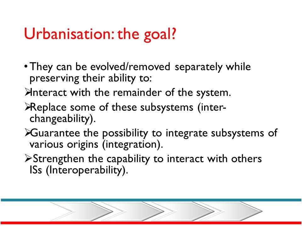 Urbanisation: the goal