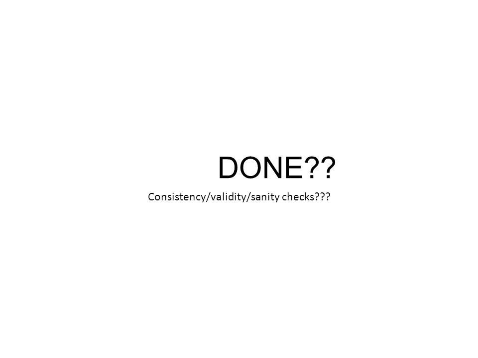 Consistency/validity/sanity checks