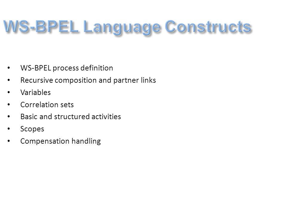 WS-BPEL Language Constructs