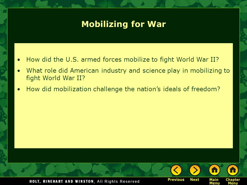 Mobilizing for War How did the U.S. armed forces mobilize to fight World War II