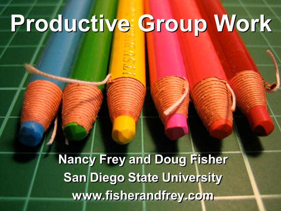 Nancy Frey and Doug Fisher San Diego State University
