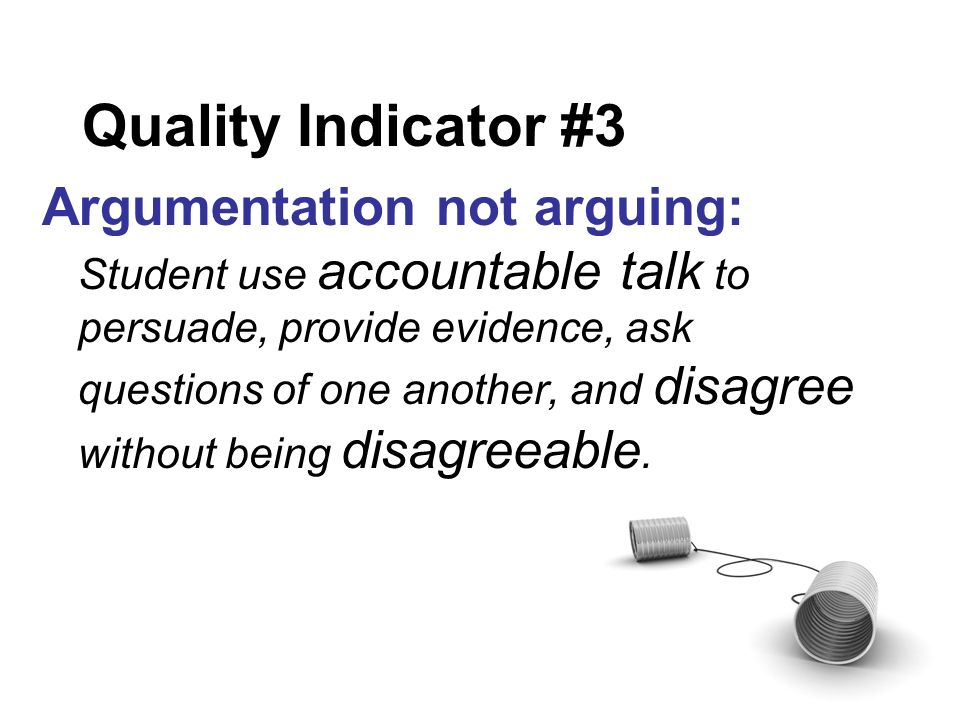 Quality Indicator #3