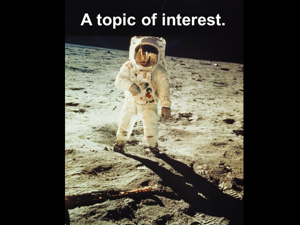 A topic of interest.