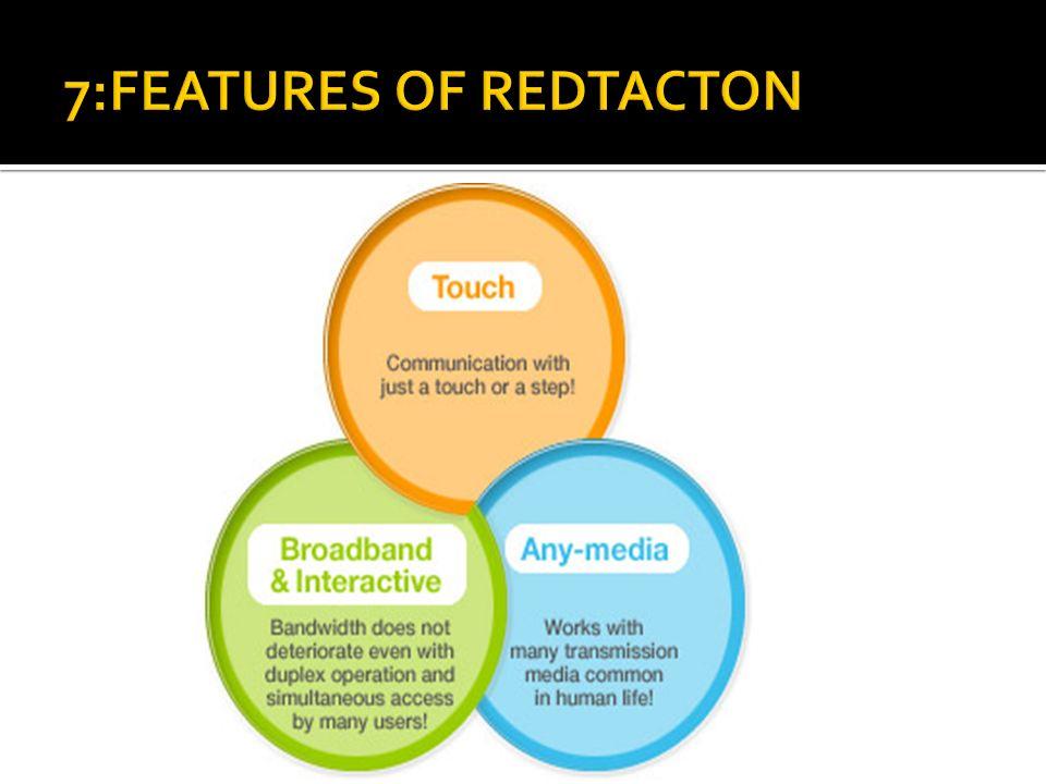 7:FEATURES OF REDTACTON