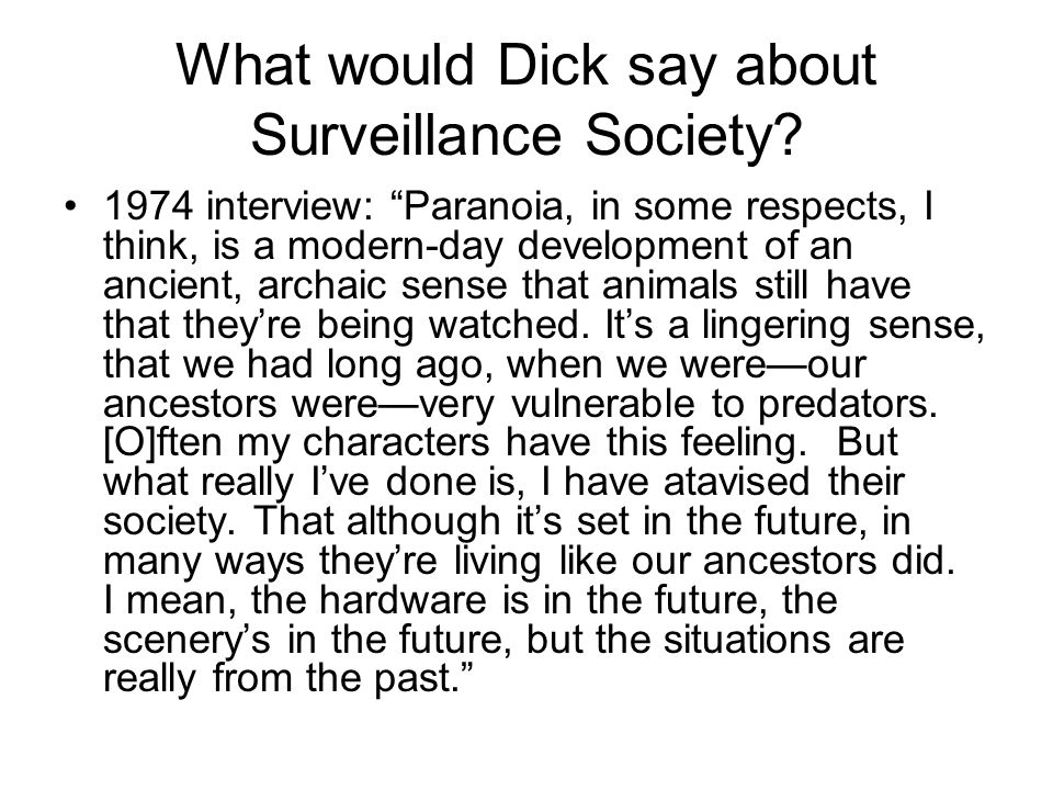 What would Dick say about Surveillance Society