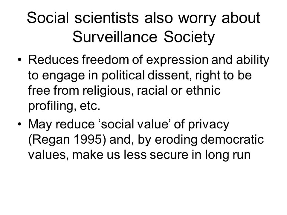 Social scientists also worry about Surveillance Society