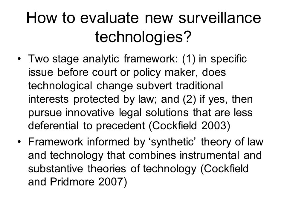 How to evaluate new surveillance technologies