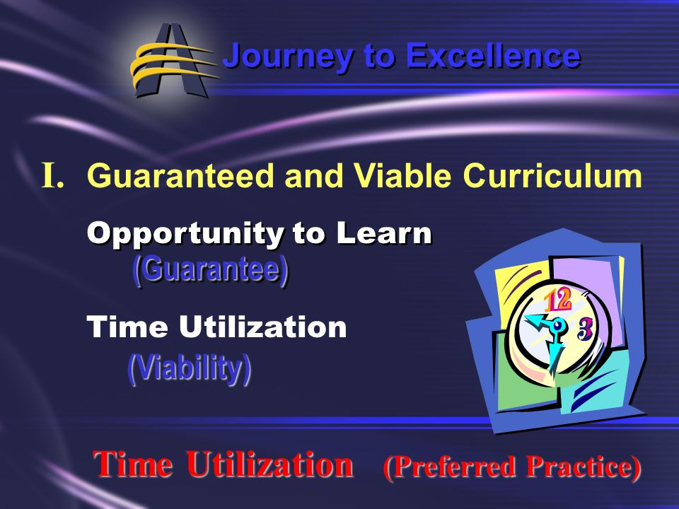 I. Guaranteed and Viable Curriculum