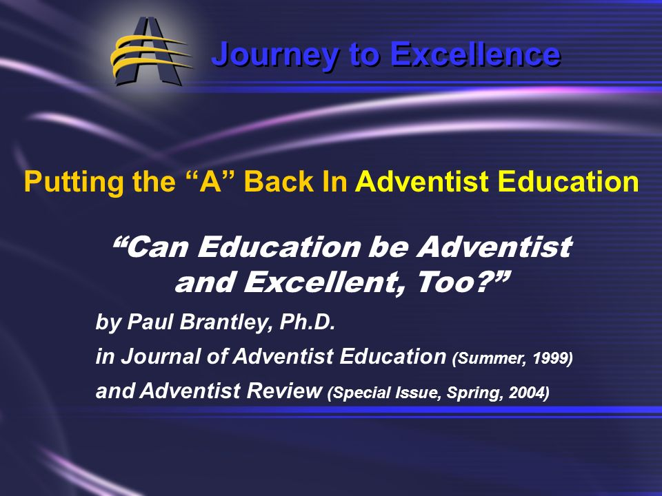 Can Education be Adventist and Excellent, Too