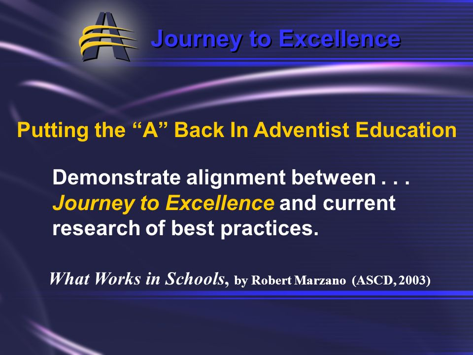 Journey to Excellence Putting the A Back In Adventist Education