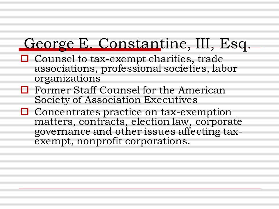 George E. Constantine, III, Esq.