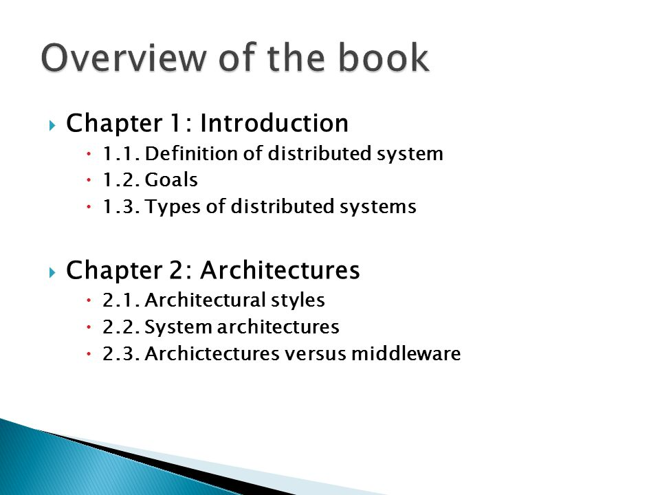 Overview of the book Chapter 1: Introduction Chapter 2: Architectures