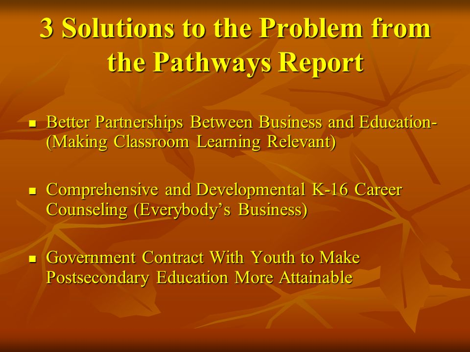 3 Solutions to the Problem from the Pathways Report