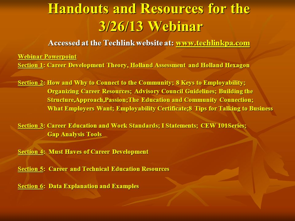 Handouts and Resources for the 3/26/13 Webinar Accessed at the Techlink website at: www.techlinkpa.com