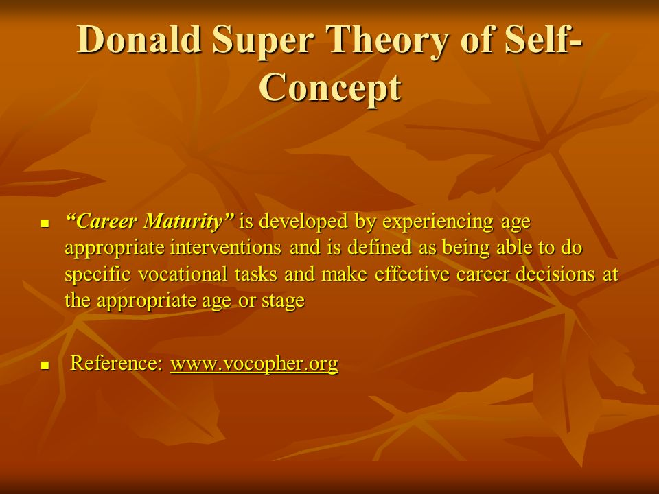 Donald Super Theory of Self-Concept