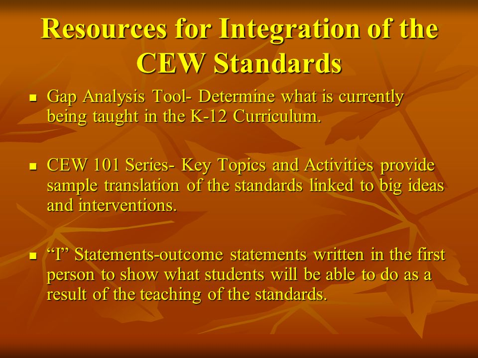 Resources for Integration of the CEW Standards