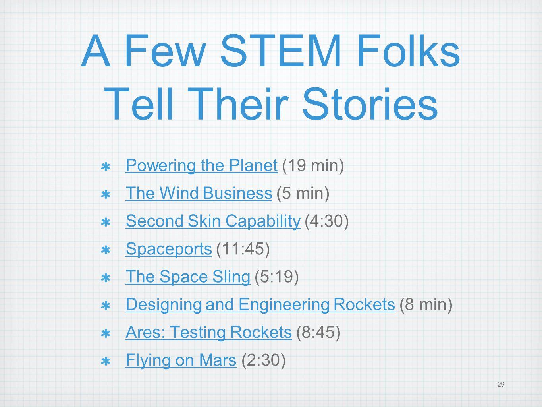 A Few STEM Folks Tell Their Stories