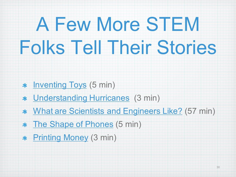 A Few More STEM Folks Tell Their Stories