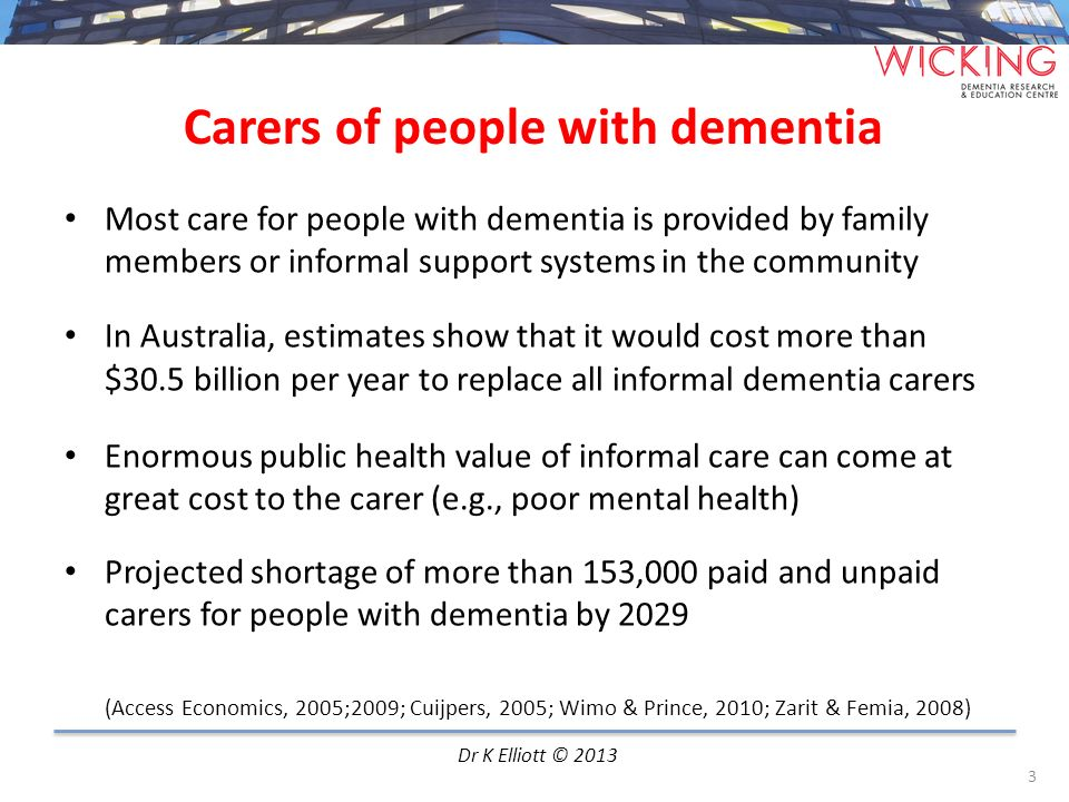 Carers of people with dementia