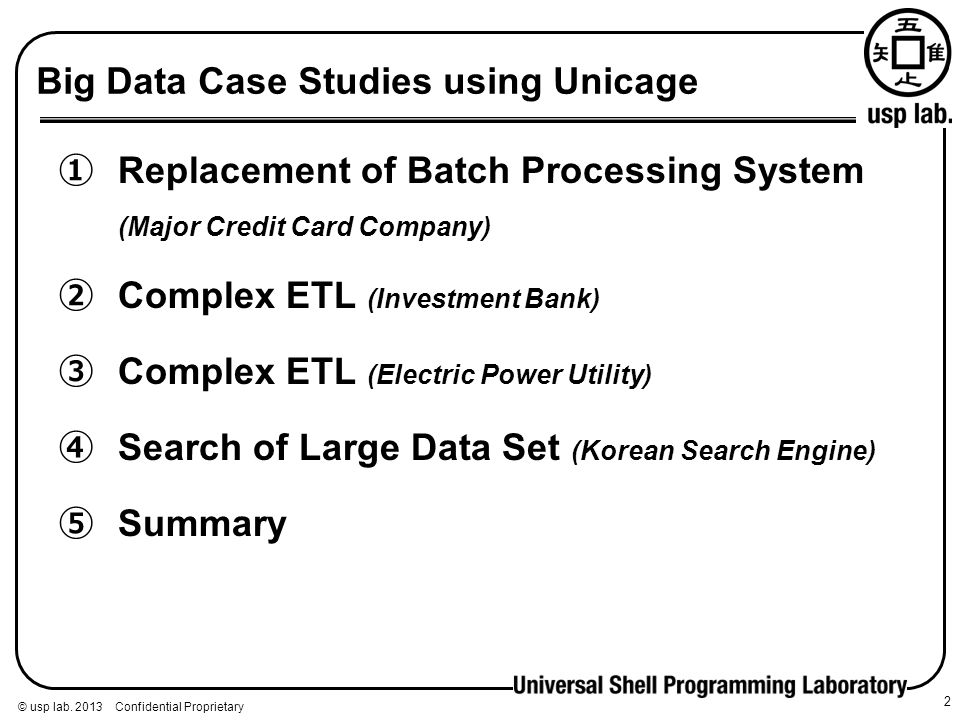 Big Data Case Studies using Unicage