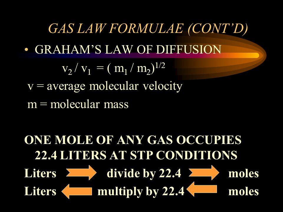 GAS LAW FORMULAE (CONT'D)