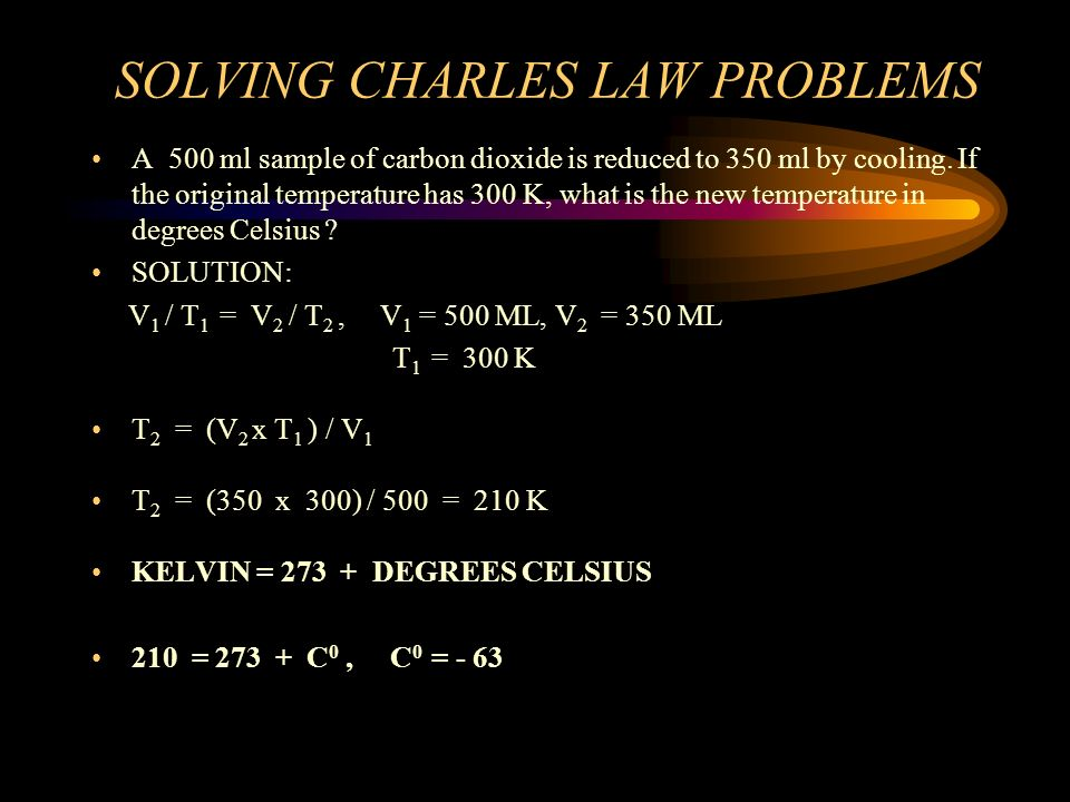 SOLVING CHARLES LAW PROBLEMS