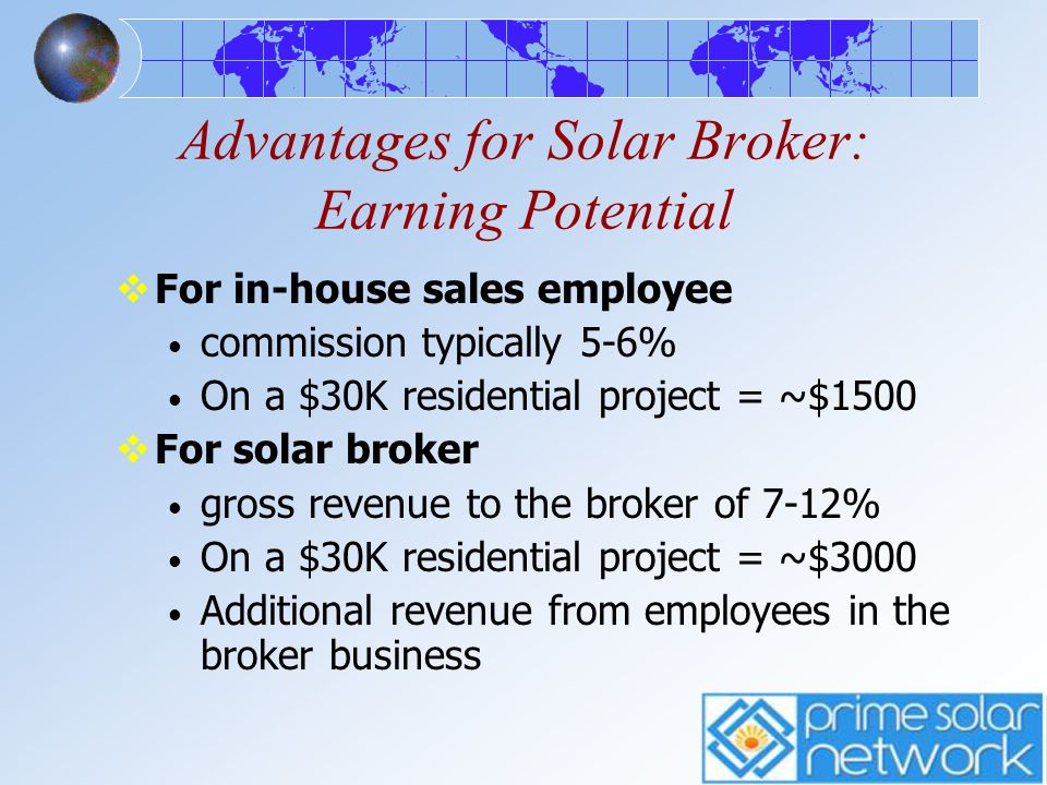 Advantages for Solar Broker: Earning Potential