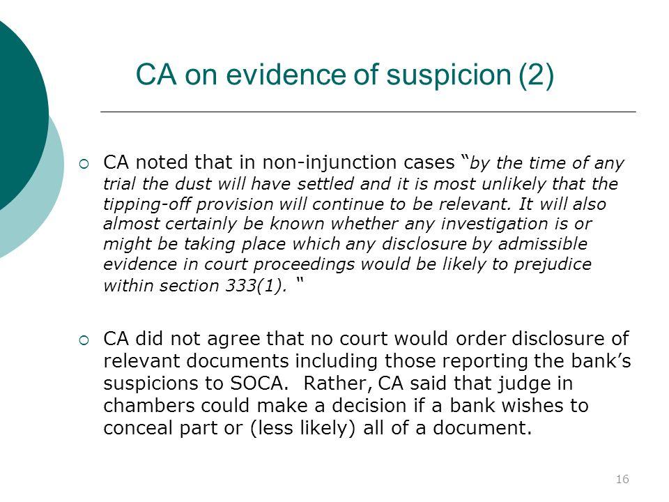 CA on evidence of suspicion (2)