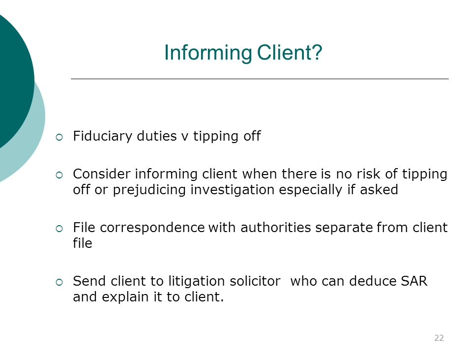 Informing Client Fiduciary duties v tipping off