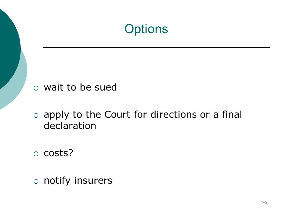 apply to the Court for directions or a final declaration