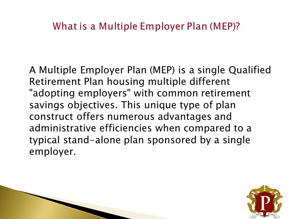 What is a Multiple Employer Plan (MEP)
