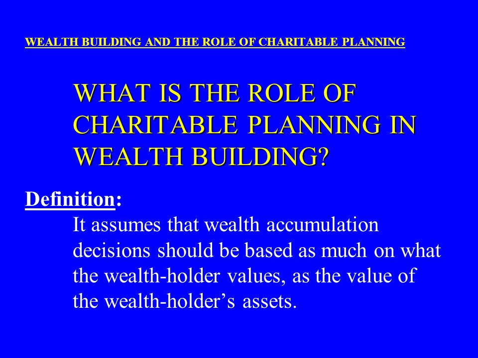 It assumes that wealth accumulation