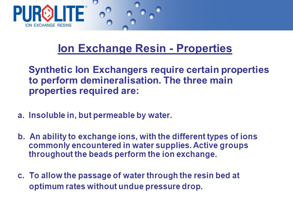 Ion Exchange Resin - Properties